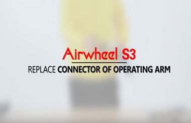 Airwheel S3 connector of operating ARM replacing vedio