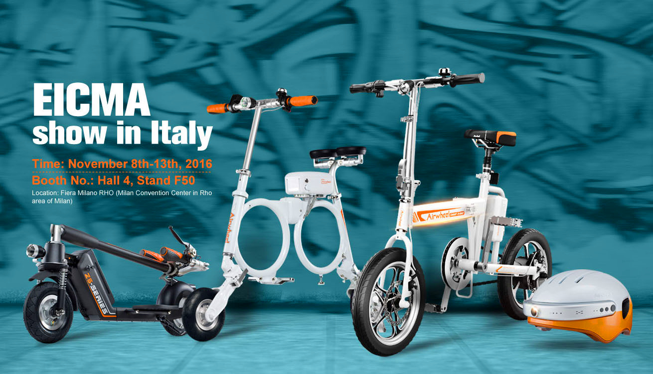 The EICMA will improve Airwheel's fame and also will expand its market share.